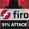 فایرو دچار حمله 51% شد!